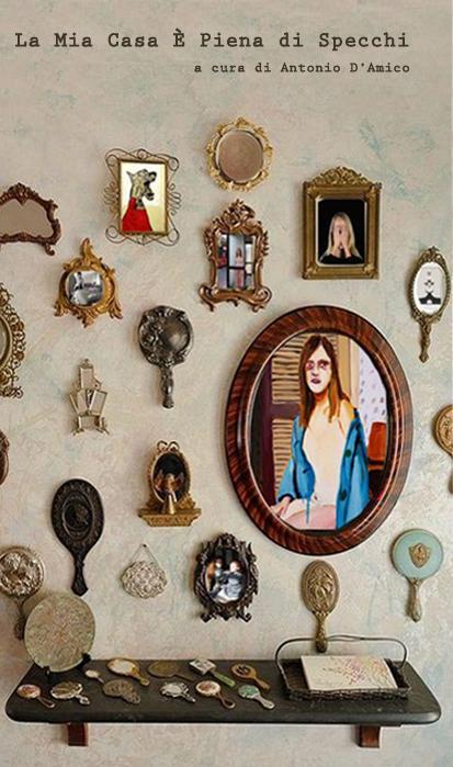 La Mia Casa è Piena di Specchi