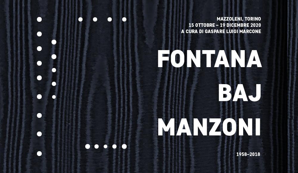 Lucio Fontana | Enrico Baj | Piero Manzoni