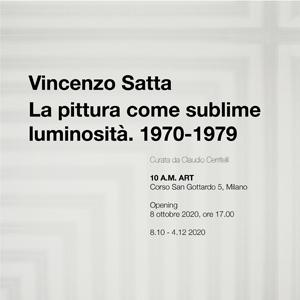 Vincenzo Satta. La pittura come sublime luminosità. 1970-1979