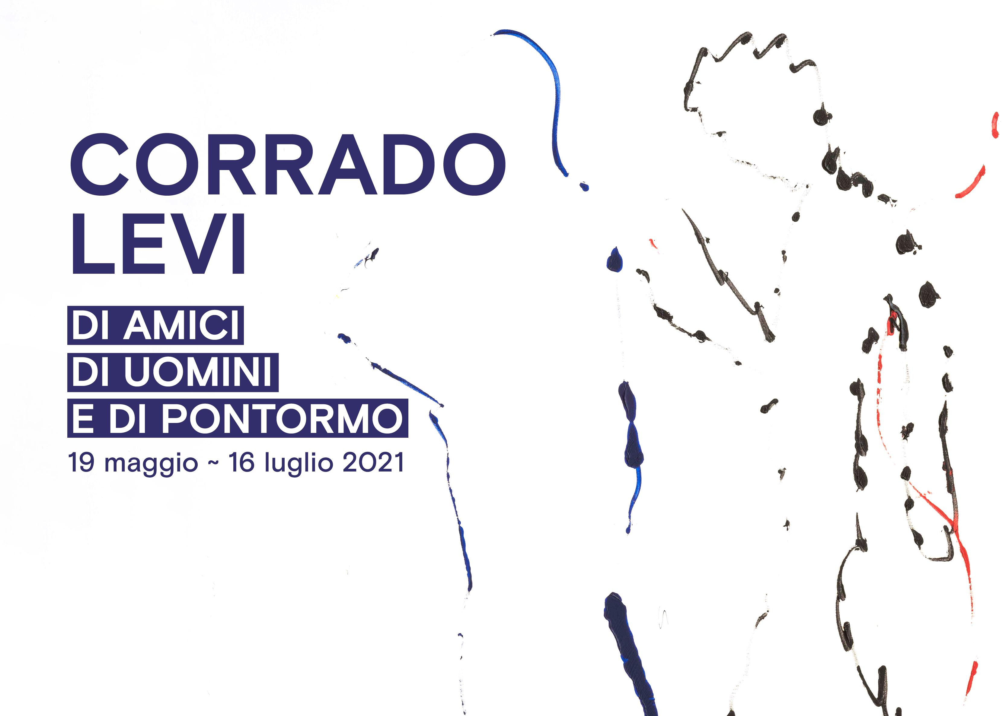 Corrado Levi - Di amici, di uomini e di Pontormo