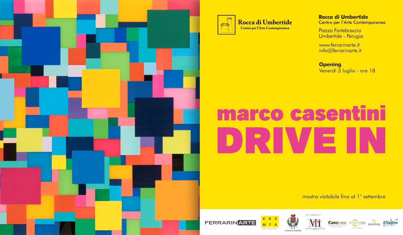 Marco Casentini. Drive In