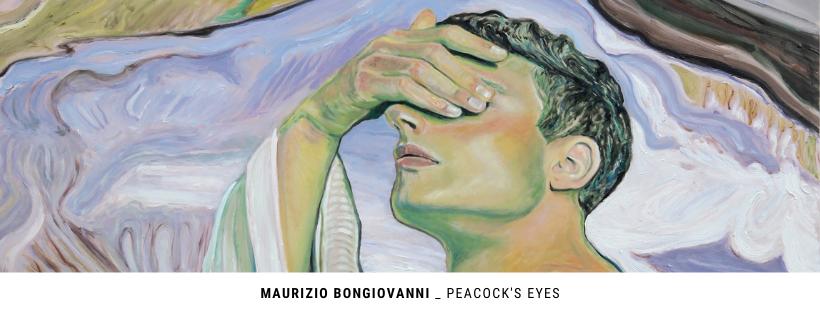 Maurizio Bongiovanni, Peacock's eyes