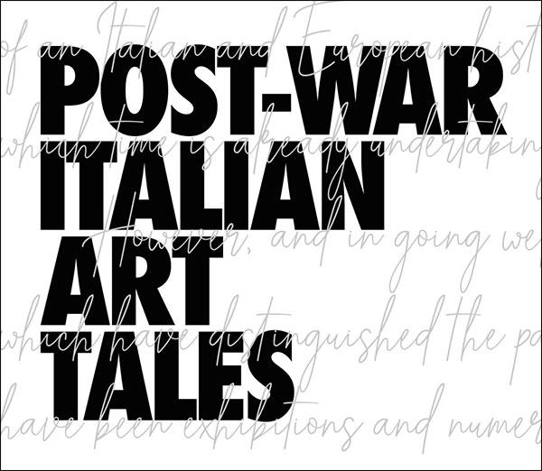 Post-War Italian Art Tales