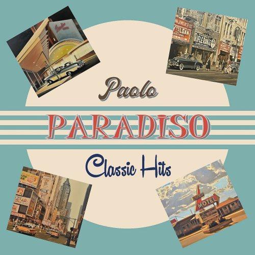 PAOLO PARADISO Classic Hits