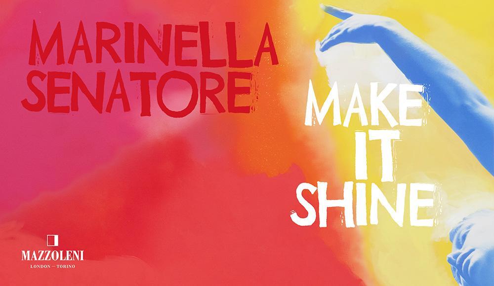 Marinella Senatore: Make it shine